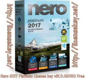 Nero 2017 Platinum License Key [Crack + Patch & Keygen]